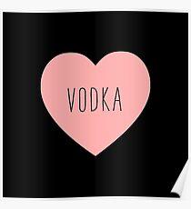 I Love Vodka Heart Black Poster