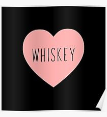 I Love Whiskey Heart Black Poster