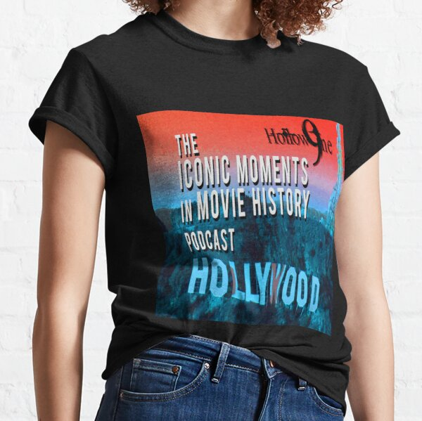 Hollow9ine's Iconic Moments in Movie History Podcast Classic T-Shirt