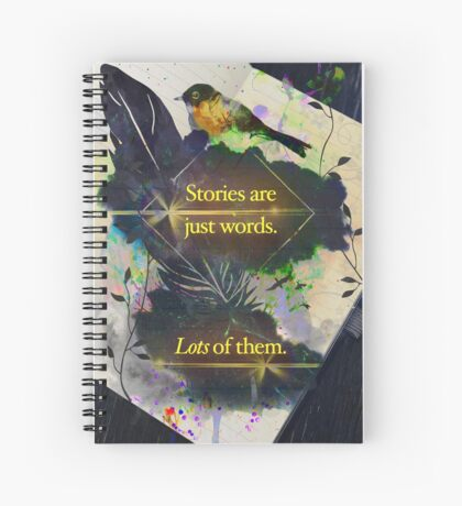Stories Are Just Words (Version #1) Spiral Notebook