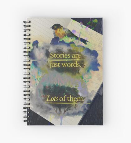 Stories Are Just Words—Version #2 Spiral Notebook