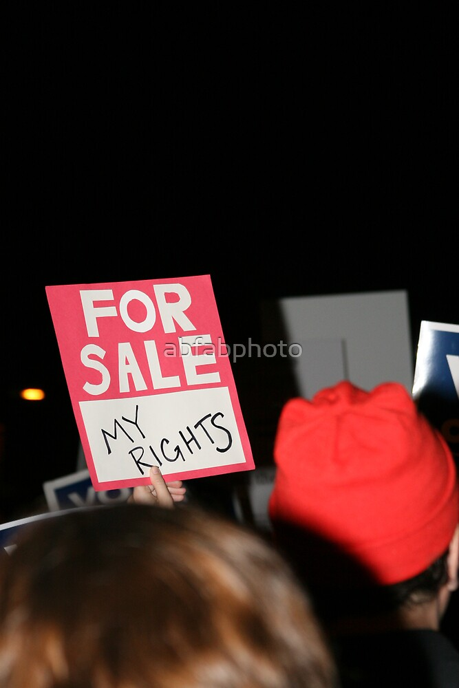 "FOR SALE - ""MY RIGHTS"" by abfabphoto"