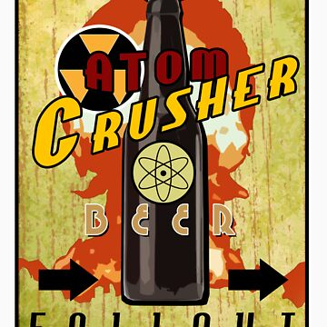 Atom Crusher Beer by inception8