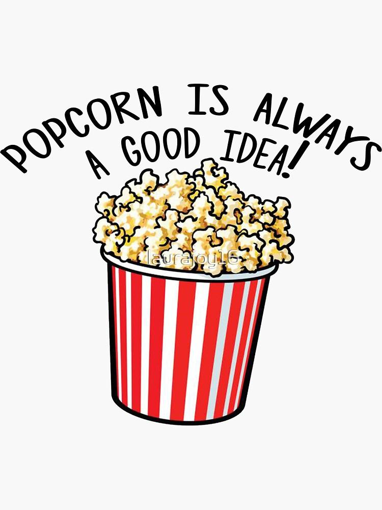 Popcorn ist immer eine gute Idee! von laurajoy16