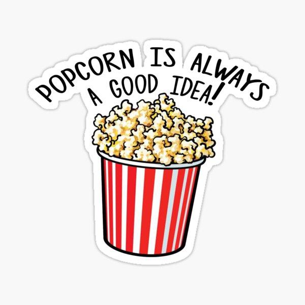 Popcorn is always a good idea! Sticker