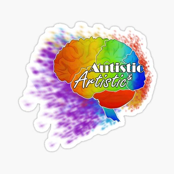 Autistic & Artistic Sticker