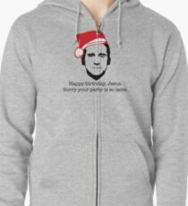 Michael Scott The Office Happy Birthday Jesus Sorry your party is so lame Zipped Hoodie
