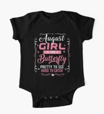 Funny August Birthday Gifts August Girl Like A Butterfly Kids Clothes