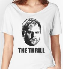 Phil  The Thrill  Kessel Women's Relaxed Fit T-Shirt
