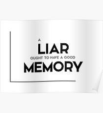 Liar Quotes Posters | Redbubble