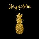 Stay Golden Precious Tropical Pineapple by artsandsoul