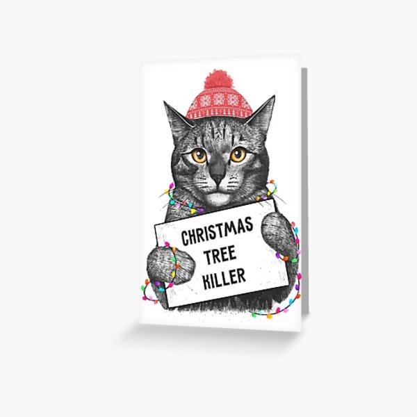 Christmas tree killer Greeting Card