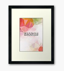 "Fight for the...""Ruth Bader Ginsburg"" Inspirational Quote Framed Print"
