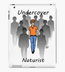 Undercover Naturist (Male) iPad Case/Skin