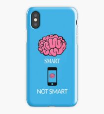 Smart not Smart iPhone Case