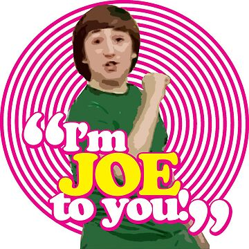 I'm Joe To You! - Pink Windmill Kids by zenorac7