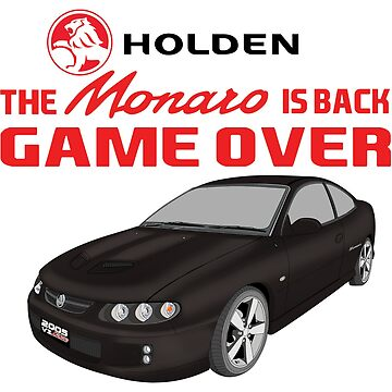 The Monaro Is Back Game Over - Black by holdenfanpage