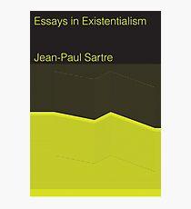 Essays in Existentialism Photographic Print