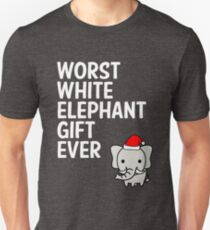 Worst White Elephant Gift Ever Funny Gag Humor Gifts T-Shirt