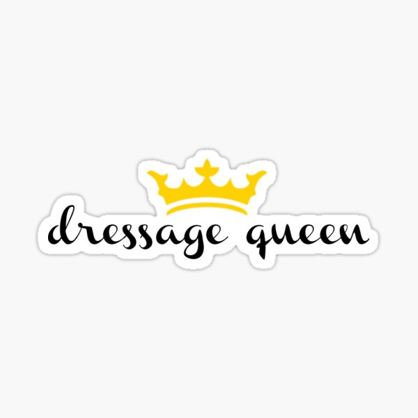 Dressage Queen Sticker