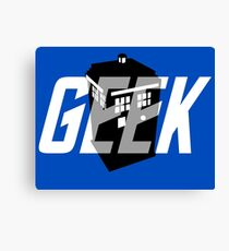 Geek My Ride- TARDIS Canvas Print