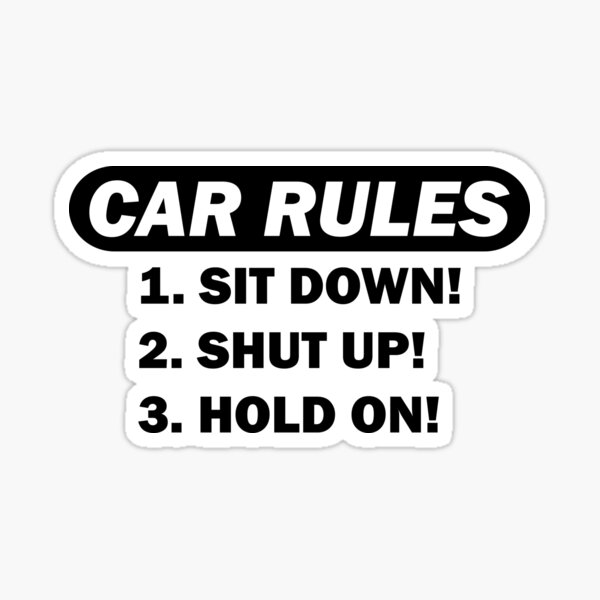 Car rules Sticker