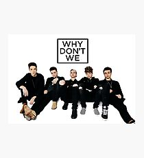 why do we - the fams Photographic Print