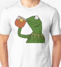 Kermit Sipping Tea Meme King but That's None of my Business Unisex T-Shirt