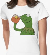 Kermit Sipping Tea Meme King but That's None of my Business Women's Fitted T-Shirt