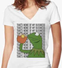 Kermit Sipping Tea Meme King but That's None of My Business 2 Women's Fitted V-Neck T-Shirt