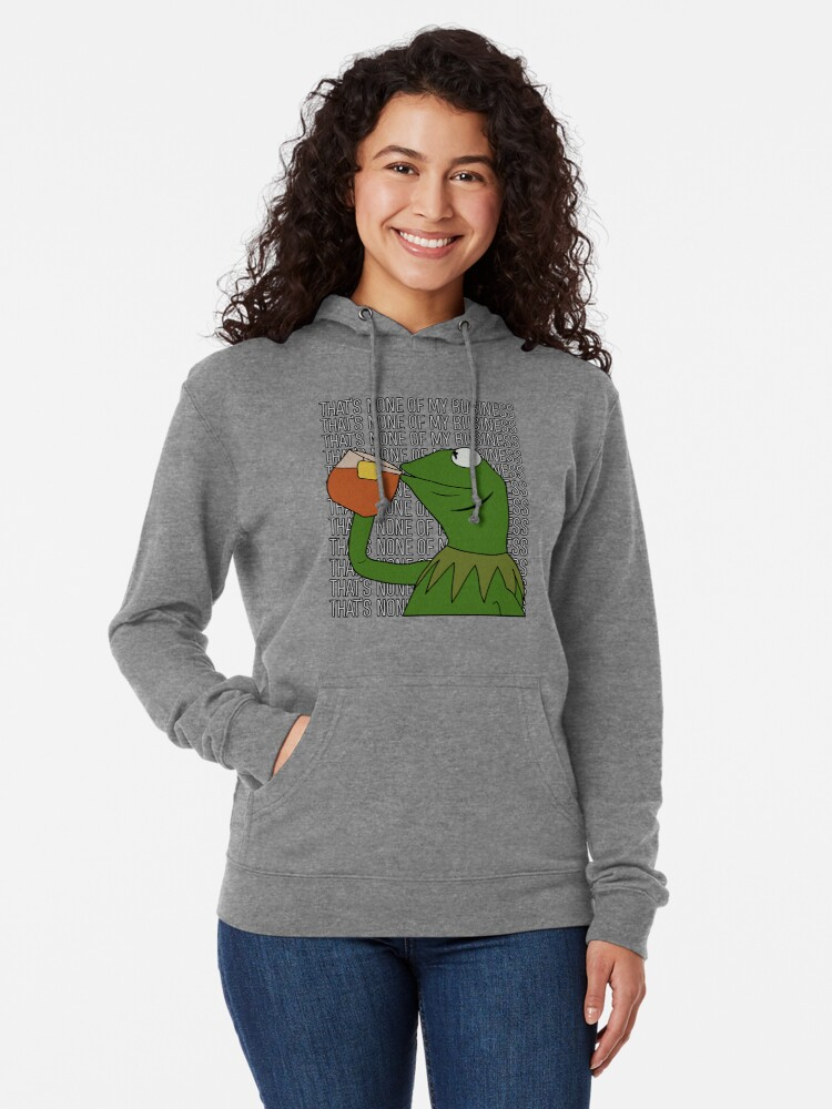 Alternate view of Kermit Sipping Tea Meme King but That's None of My Business 2 Lightweight Hoodie