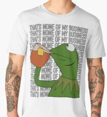 Kermit Sipping Tea Meme King but That's None of My Business 2 Men's Premium T-Shirt