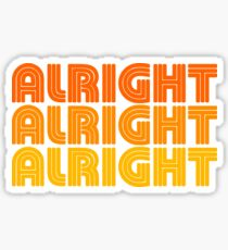 Alright Alright Alright Quote, 1970's style Design Sticker