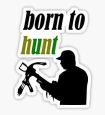 hunt Sticker