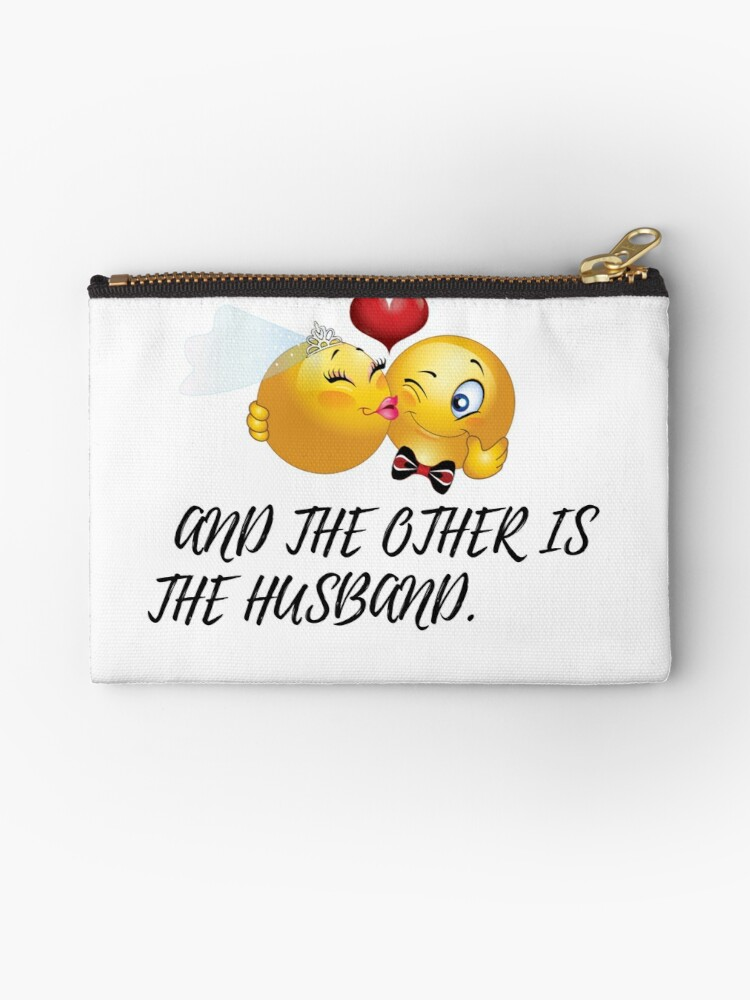 Find The Emoji Wedding.Emoji Wedding Love Marriage Is Relationship In Wich One Person Is Always Right And The Other Is The Husband Zipper Pouch By Coolinc