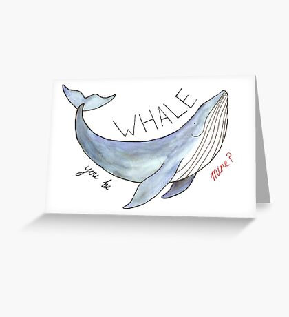 Whale You Be Mine Greeting Card