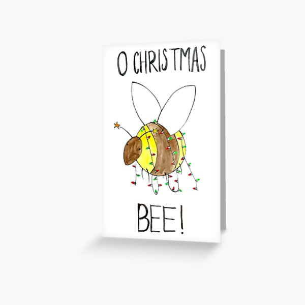 O Christmas Bee! Greeting Card