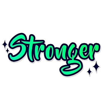 Stronger by Marcargrafico