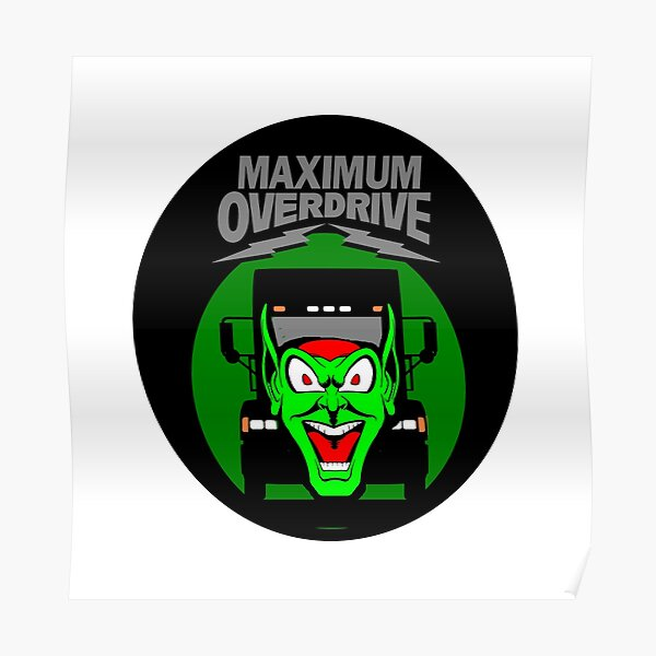 "Maximum Overdrive ""Happy Toys Goblin Truck"" Poster"