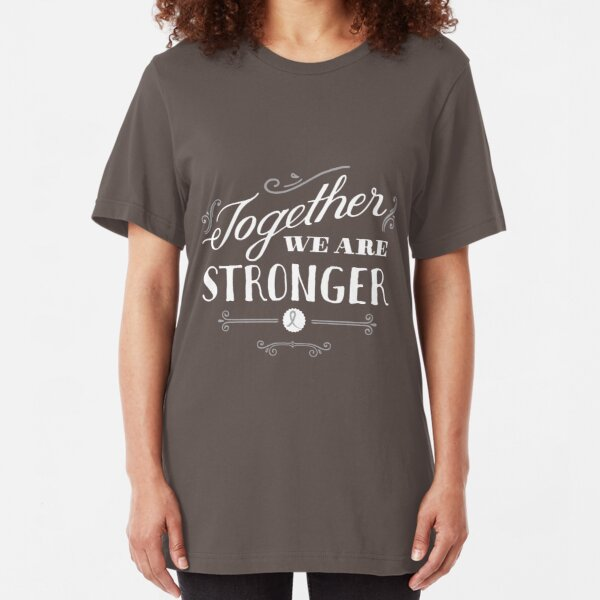 Together we are stronger...than brain cancer Slim Fit T-Shirt