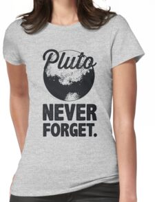 Pluto Never Forget Womens Fitted T-Shirt