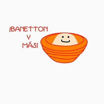¡Banetton y Mas! by bigchef