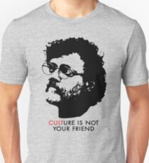 Culture Is Not Your Friend - Terence McKenna Slim Fit T-Shirt