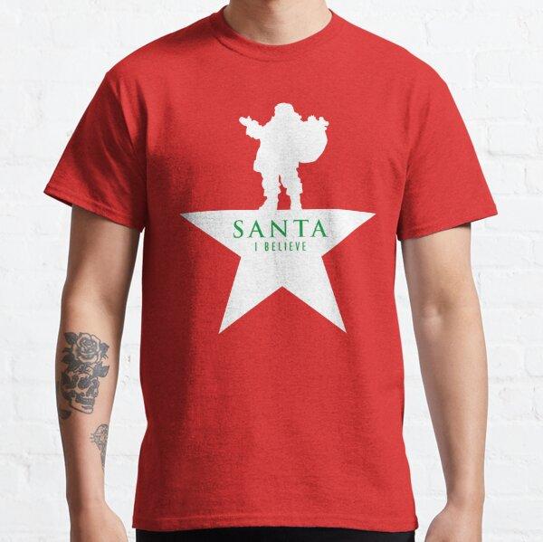 Santa Christmas Star 2 - Hamilton Parody Classic T-Shirt