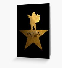 Santa Christmas Star Hamilton Parody Greeting Card
