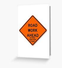 Road Work Ahead Vine Greeting Card