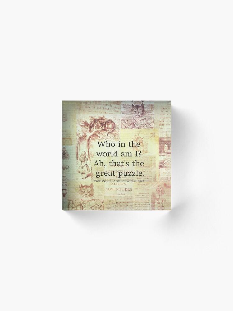 Alternate view of Alice in Wonderland Quote Acrylic Block