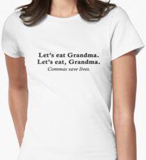 Let's eat Grandma Women's Fitted T-Shirt