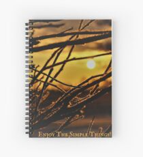 Enjoy The Simple Things! Spiral Notebook