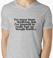 I've never been skydiving, but I've zoomed in really fast on Google Earth... Men's V-Neck T-Shirt